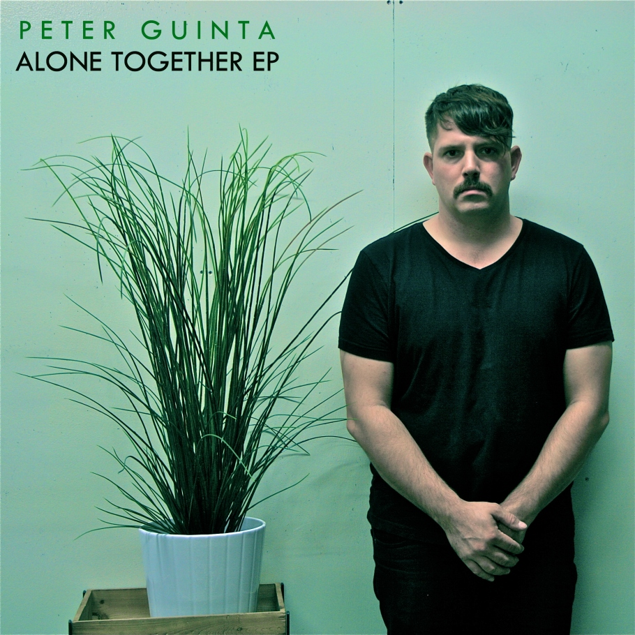 Alone Together EP, by Peter Guinta.